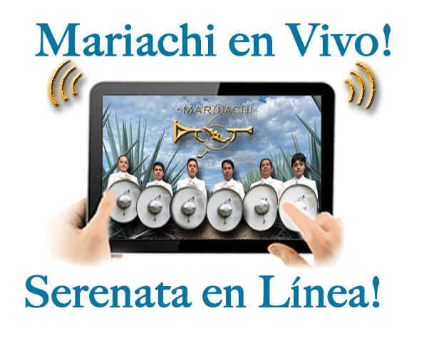 Ahora Mariachi en linea con sus Serenatas en Vivo